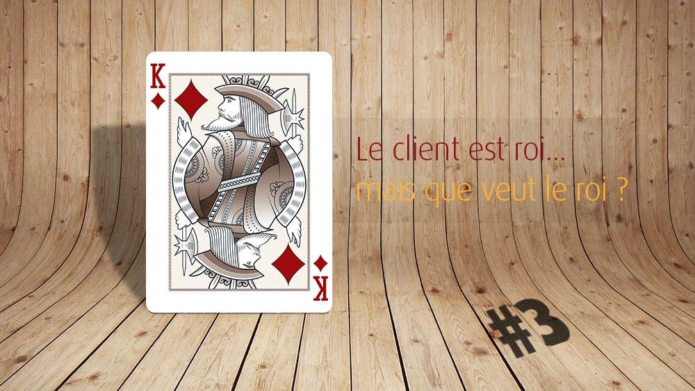 le-client-est-roi-03