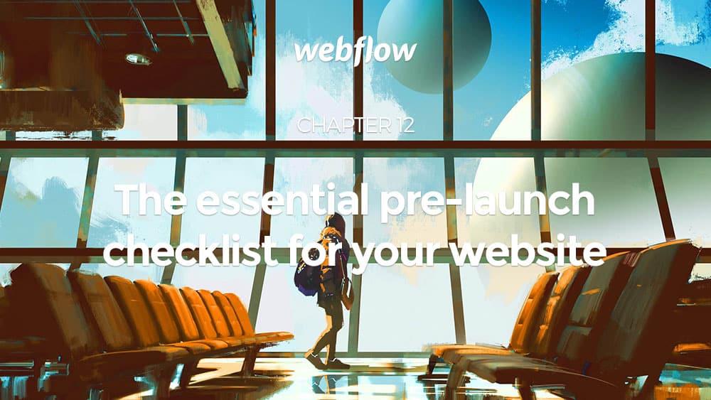 La check-list essentielle avant le lancement de votre site web