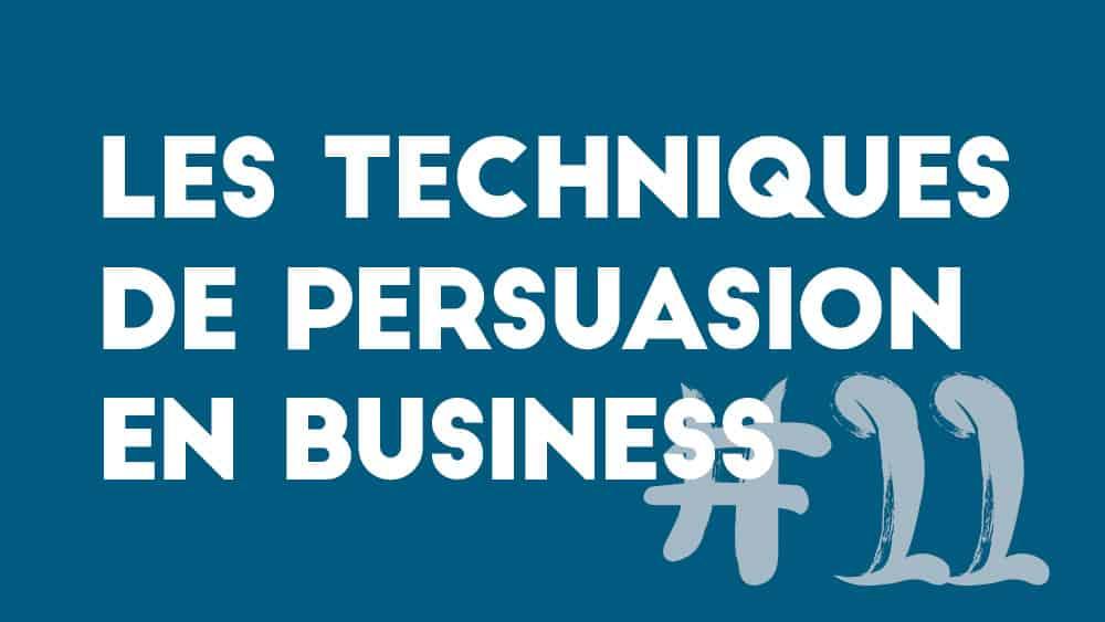 Les techniques de persuasion en business – 11. Définir l'utilité d'un processus commercial efficace