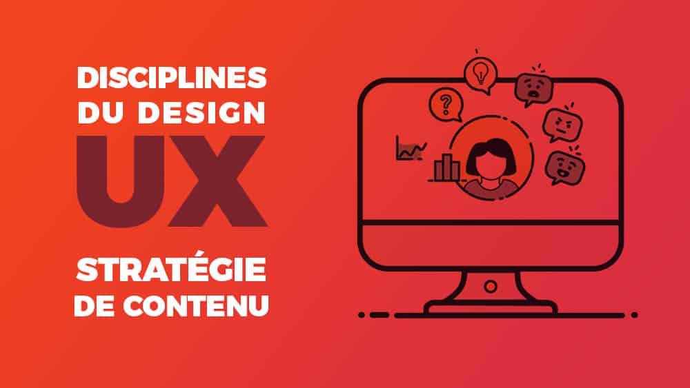 disciplines-ux-strategie-contenu