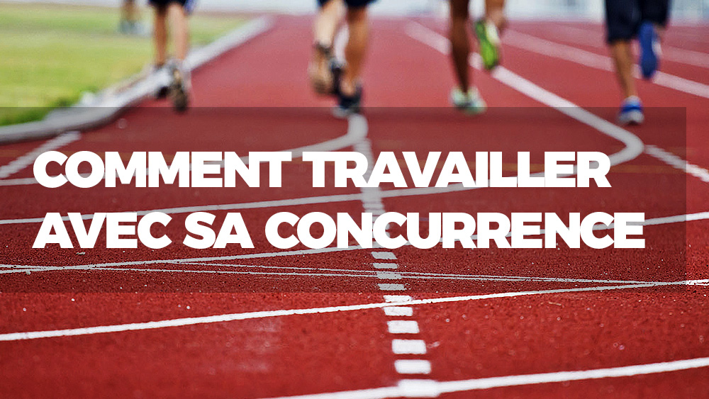 travailler-concurrence-featured