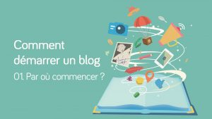 Guide du débutant à la création de blog