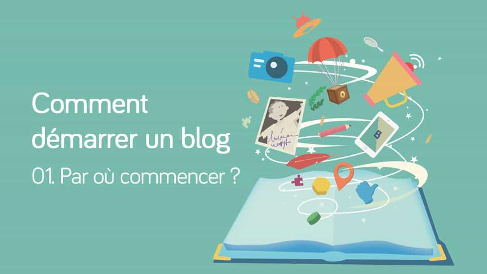 demarrer-blog-01-start