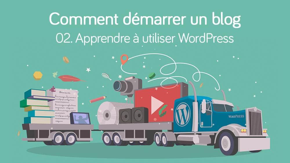 Apprendre à utiliser WordPress