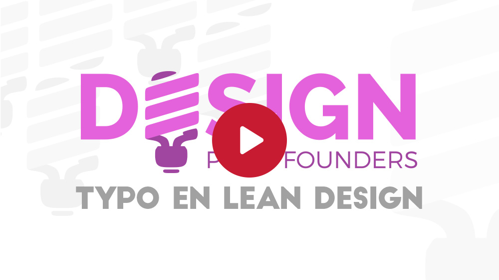 Design pour founders : Typographie en lean design