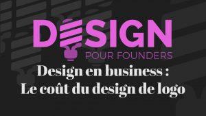 Design pour founder : Pourquoi le design de logo est-il si cher ?