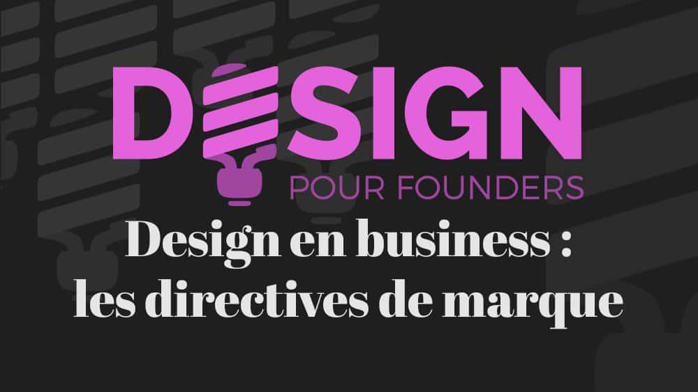 Design pour founders: les directives de marque
