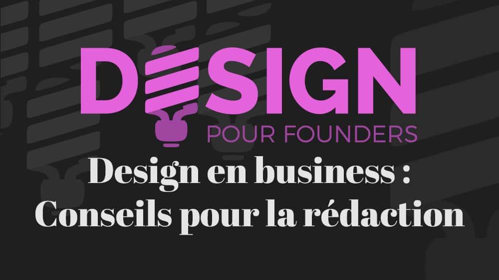 Design pour founders: Conseils pour la rédaction