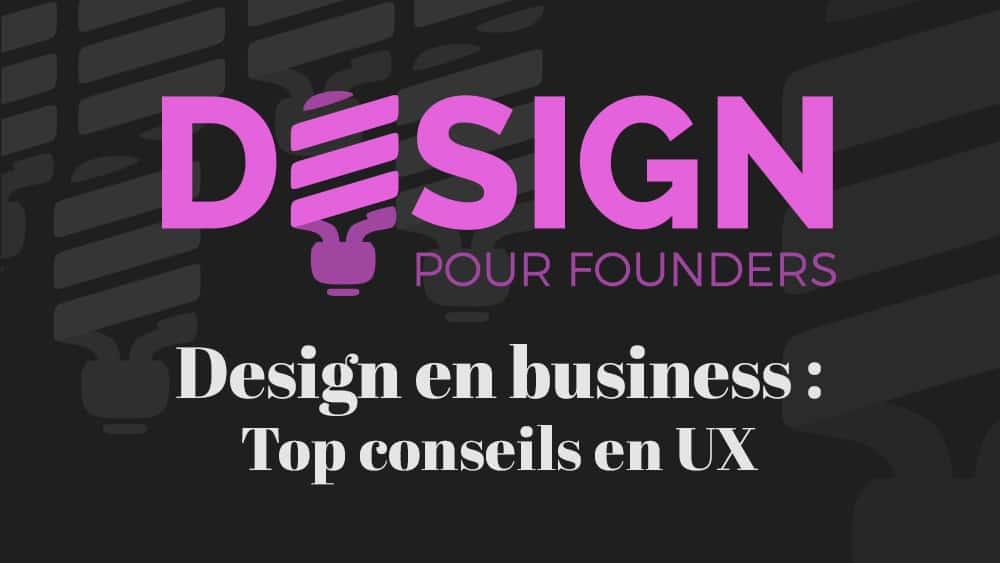 Design pour founders: Top conseils en UX