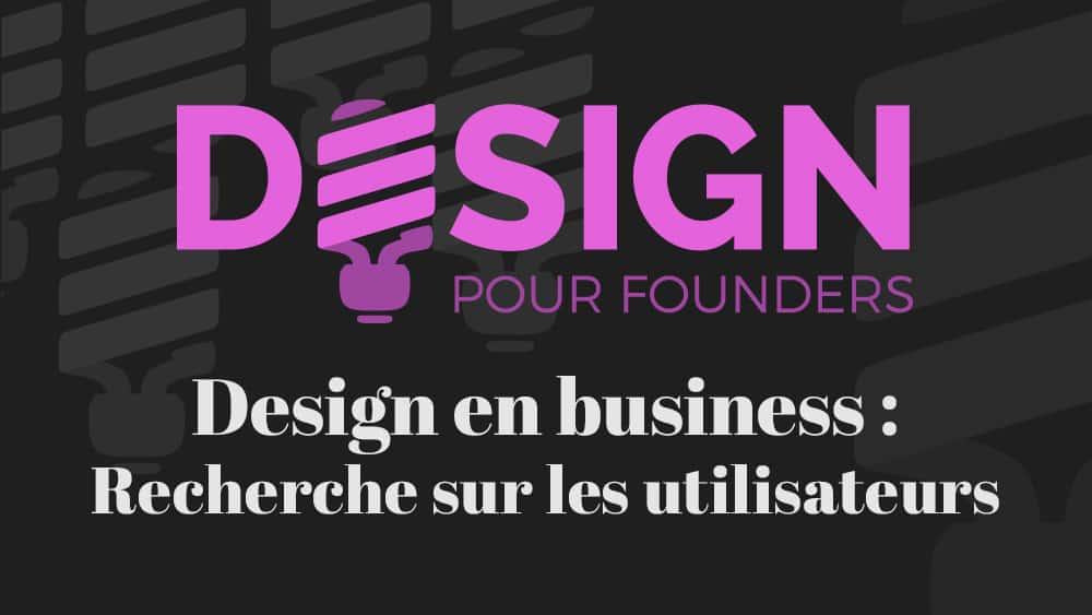 post-design-founders-recherche-utilsateurs