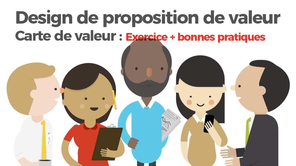 value-proposition-design-carte-valeur-exercices-bonnes-pratiques