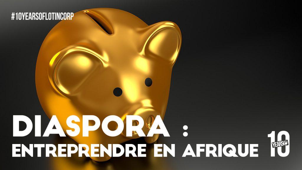 lotincorp-diaspora-entreprendre-afrique