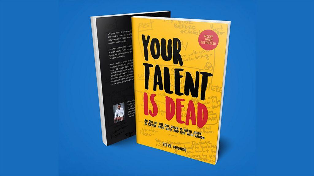 your-talent-is-dead-steve-mvondo