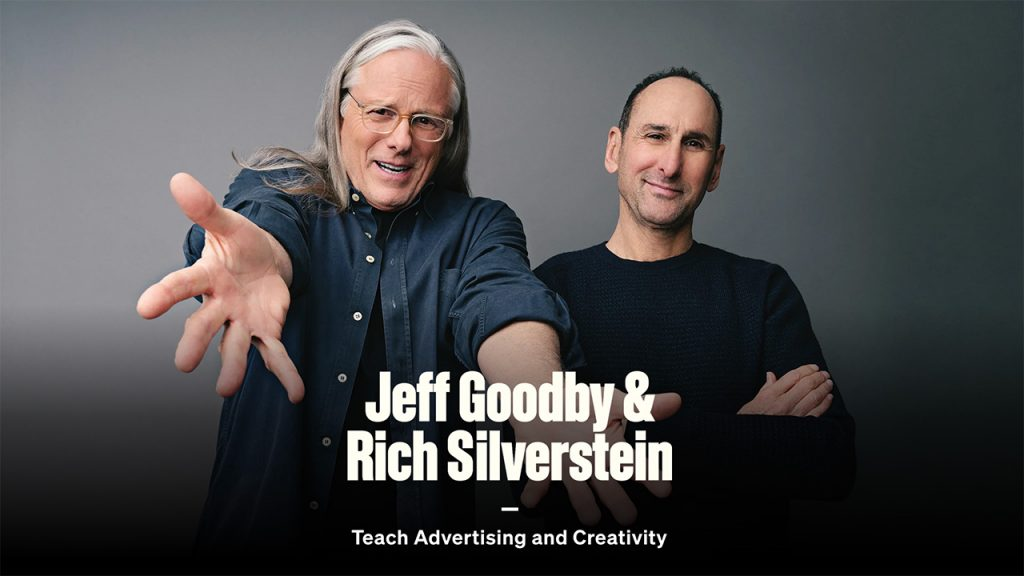 MasterClass - Jeff Goodby and Rich Silverstein Teach Advertising and Creativity